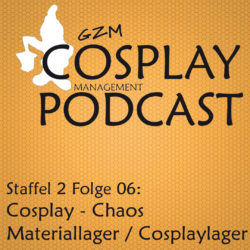 S02E06 – Cosplay-Chaos: Materiallager/Cosplaylager