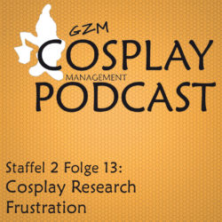 S02E13 – Cosplay Research Frustration