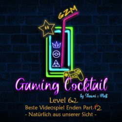 Level 6.2 – Beste Videospiel Enden Part 2